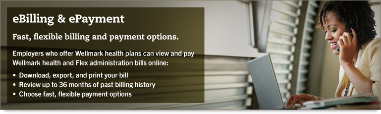 E-billing & E-payment: Fast, flexible billing and payment options.